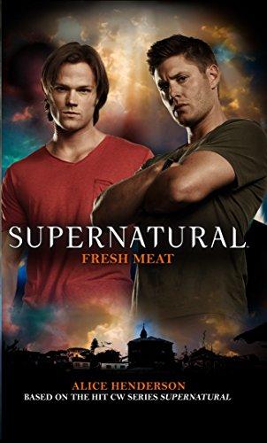 Supernatural Fresh Meat [Henderson, Alice] (De Bolsillo)
