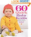 60 Quick Baby Knits (Sixth & Spring)