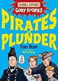 Terry Deary Pirates and Plunder (Horrible Histories Gory Stories)
