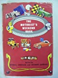 img - for The Motorist's Weekend Book book / textbook / text book