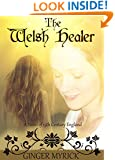 The Welsh Healer: A Novel of 15th Century England