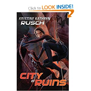 City of Ruins - Kristine Kathryn Rusch
