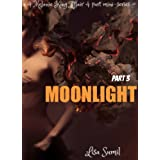 Moonlight Part 3 (A Melanie King 4 Part Mini-Series)