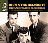 6 Classic Albums Plus Bonus Singles Dion & The Belmonts