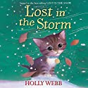 Lost in the Storm Audiobook by Holly Webb Narrated by Phyllida Nash