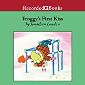 Froggy's First Kiss | Jonathan London