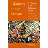 Islanders in the Stream: A History of the Bahamian People: Volume Two: From the Ending of Slavery to the Twenty-First...