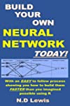 Build Your Own Neural Network Today!:...