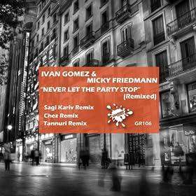 Amazon.com: Never Let The Party Stop (DJ Chez Remix): Ivan