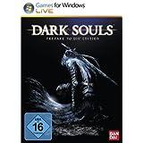 Dark Souls - Prepare to