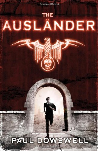 The Auslander  by Paul Dowswell
