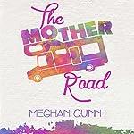 The Mother Road | Meghan Quinn