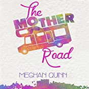 The Mother Road | [Meghan Quinn]