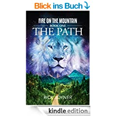 The Path (Fire on the Mountain Book 1) (English Edition)