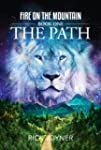 The Path (Fire on the Mountain)