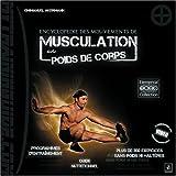 Encyclop�die des mouvements de musculation avec poids de corpspar EMMANUEL AKERMANN