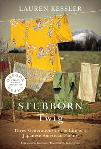 Stubborn Twig: Three Generations in the Life of a Japanese American Family (Oregon Reads)