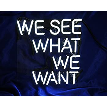 "Cool Neon Sign Bedroom Beer Bar 'We See What We Want' Led Lamp Light 9.8"" x 9.8"" for Pub Billards Home Hotel Beach Cocktail Recreational Game Room"