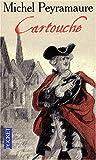 echange, troc Michel Peyramaure - Les Trois Bandits, Tome 1 : Cartouche