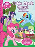 img - for My Little Pony Cutie Mark Quest Panorama Sticker Storybook book / textbook / text book