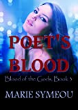 Poet's Blood (Blood of the Gods, Book 3)