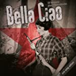 Bella Ciao.One Song Edition