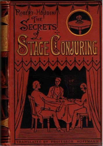 The Secrets of Stage Conjuring PDF