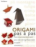 echange, troc Nick Robinson - Origami pas à pas