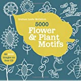5000 Flower & Plant Motifs (All 5000 images on cd)