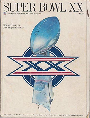 Super Bowl Xx Official Program Bears Vs Patriots January 26, 1986 Superdome