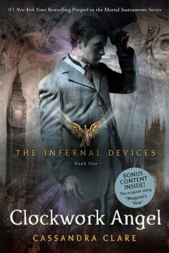 Cover of Clockwork Angel (Infernal Devices, Book 1) (The Infernal Devices)