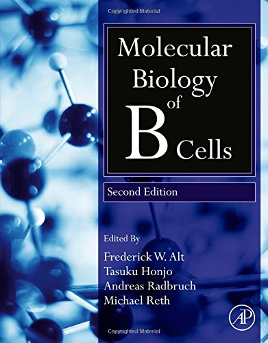 Molecular Biology Of B Cells, Second Edition