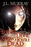 Before The Devil Knows You're Dead (A Niki Slobodian Novel: Book 3)