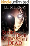 Before The Devil Knows You're Dead (The Niki Slobodian Series Book 3)