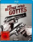 Der blutige Pfad Gottes [Blu-ray]
