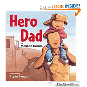 Kindle Book Bargain: Hero Dad, by Bryan Langdo (Author, Illustrator), Melinda Hardin (Author). Publisher: Amazon Children's Publishing (April 24, 2012)