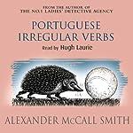 Portuguese Irregular Verbs   Alexander McCall Smith