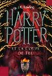 Harry Potter et la Coupe de Feu (Tome 4)