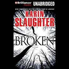 Broken (       UNABRIDGED) by Karin Slaughter Narrated by Natalie Ross