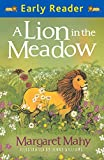 Early Reader: A Lion In The Meadow