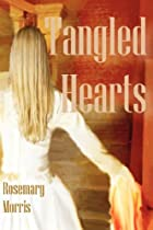 Tangled Hearts by Rosemary Morris