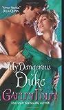 My Dangerous Duke (0061733970) by Foley, Gaelen