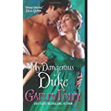 My Dangerous Duke (Inferno Club) ~ Gaelen Foley