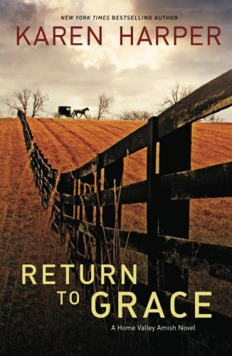 Image of Return to Grace (A Home Valley Amish Novel)