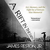 A Rift in the Earth: Art, Memory, and the Fight for a Vietnam War Memorial | [James Reston]