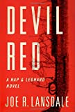 Devil Red (Hap Collins and Leonard Pine Novels) (030727098X) by Lansdale, Joe R.