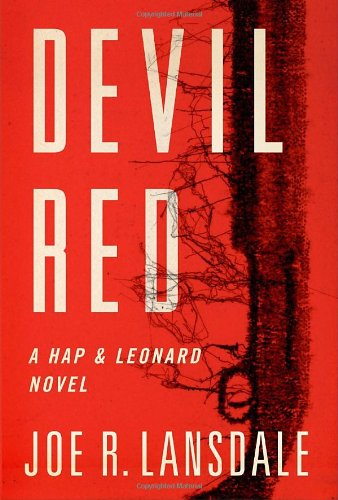 Devil Red (Hap and Leonard, #8)