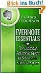 Evernote Essentials: The Ultimate Adv...