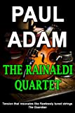 The Rainaldi Quartet (English Edition)