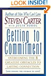 Getting to Commitment: Overcoming the...